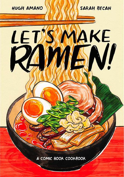 Let's Make Ramen - A Comic Book Cookbook