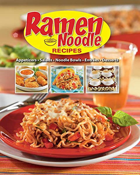 Ramen Noodle Recipes Cookbook